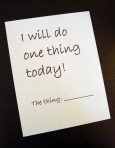 i-will-do-one-thing-today