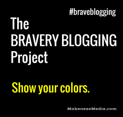 Braveblogging31