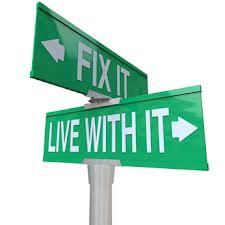fix it live with it
