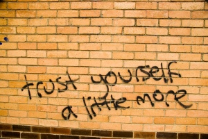 trust yourself more