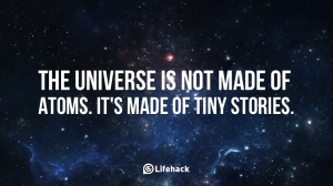 The-universe-is-not-made-of-atoms.-It-is-made-of-tiny-stories.