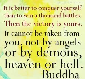 it-is-better-to-conquer-yourself-than-to-win-a-thousand-battles
